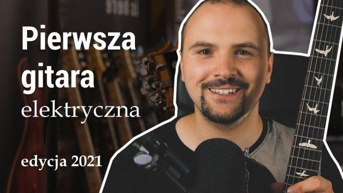 Bartosz-Bazok-Zelek-pierwsza-gitara-elektryczna